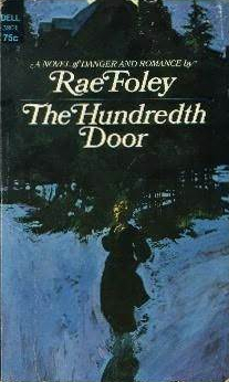 The Hundredth Door by Rae Foley